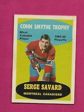 1969-70 OPC # 210 CANADIENS SERGE SAVARD TROPHY ROOKIE EX-MT (INV# A5708)