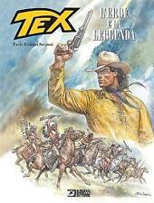 TEX - L'EROE E LA LEGGENDA  di  Paolo Eleuteri Serpieri - VOLUME CARTONATO
