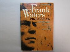 PIKE'S PEAK a family saga A NOVEL BY FRANK WATERS 1971 HCDJ Sage Swallow PIKES