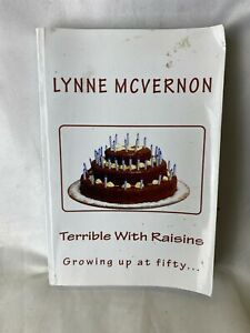 Lynne Mcvernon Terrible With Raisins Growing Up At Fifty Paper Back Book