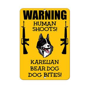KARELIAN BEAR DOG DOG Human Shoots Fun Novelty METAL Sign