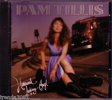 PAM TILLIS Homeward Looking Angel CD Classic 90s Country Great LOVE IS HUMAN