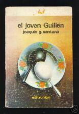 Cuba - El Joven Guillen - Primera edicion - Habana 1987