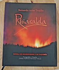 Risaralda by Bernardo Arias Trujillo (2009, Hardcover); illustrated, Literature