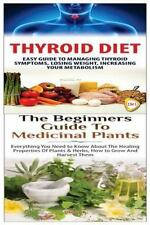 Essential Oils Box Set: Thyroid Diet and the Beginners Guide to Medicinal...