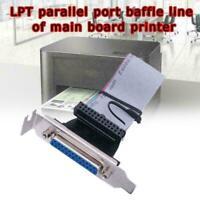 LPT1 Parallel Port Printer I/O Adapter DB25 to IDC M0O0 Header 26Pin Slot Y6I6