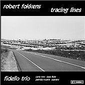 Fokkens: Tracing Lines [Carla Rees, Patricia Rozario, Fidelio Trio] [Divine Art:
