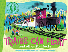 Did You Know Trains Can Float And Other Fun Facts (pb) by Laura Lyn DiSiena