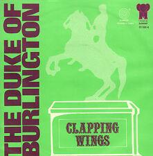"DUKE OF BURLINGTON – Clapping Wings/Indian Fig (1971 FUNK SINGLE 7"" DUTCH PS)"