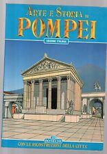 arte e storia di pompei - con le ricostruzioni della citta' may quind