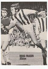 DOUG FRASER WEST BROMWICH ALBION 1963-1971 ORIGINAL HAND SIGNED MAGAZINE CUTTING