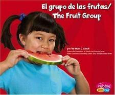 El grupo de las frutas/The Fruit Group (Comida sana con-ExLibrary