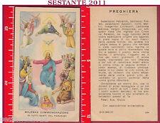 623 SANTINO HOLY CARD SOLENNE COMMEMORAZIONE TUTTI I SANTI ED G MI ED. G MI. 234