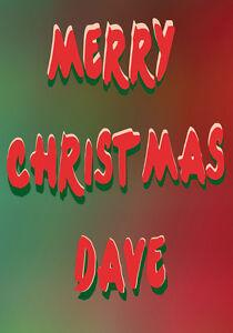 Rude Christmas Card ~ Merry Christmas Dave