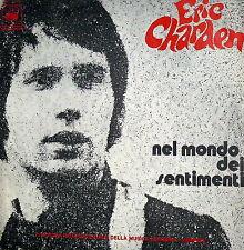 """PROMO ERIC CHARDEN   7""""  LO DICI E NON LO FAI ( MONTREAL ) MOSTRA DI VENEZIA  71"""
