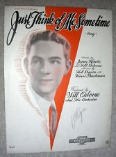 1929 JUST THINK OF ME SOMETIME Vintage Sheet Music WILL OSBORNE by Dyson, Kendis