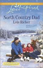 Love Inspired LP Northern Lights: North Country Dad by Lois Richer