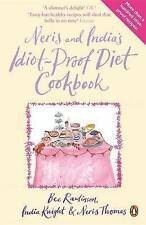 Neris and India's Idiot-proof Diet Cookbook, Knight, India & Thomas, Neris & Raw