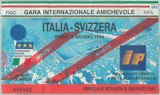 68527 - BIGLIETTO PARTITA CALCIO 1994: ITALY / SWIZZERLAND  gara AMICHEVOLE FIFA