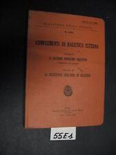 Ministero della guerra COMPLEMENTI DI BALISTICA ESTERNA