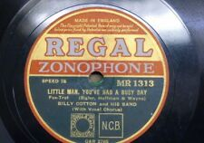 78 rpm billy cotton band LITTLE MAN YOU`VE HAD A BUSY DAY / THE SHOW IS OVER