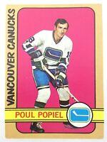 1972-73 Poul Popiel Vacnouver Canucks 67 OPC O-Pee-Chee Hockey Card P021