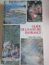 Guide de la Nature en France - Bordas