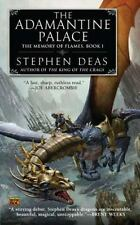 The Adamantine Palace: The Memory of Flames, Book I