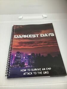 DARKEST DAYS:How To Survive An EMP Attack To The Grid Spiral-cover