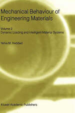 Mechanical Behaviour of Engineering Materials: Volume 2: Dynamic Loading and Int