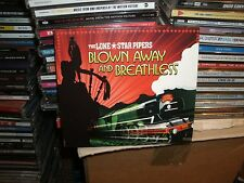BLOWN AWAY AND BREATHLESS,THE LONE STAR PIPERS