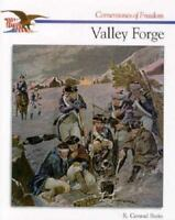 The Story of Valley Forge (Cornerstones of Freedom Second Series) by Stein, R.