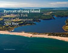 PORTRAIT OF LONG ISLAND THE NORTH FORK AND THE HAMPTONS JAKE RAJS  NEW IN WRAP
