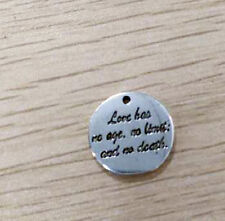 Quote Charms Pendants Love Has No Age No Limit No Death Antiqued Silver Love