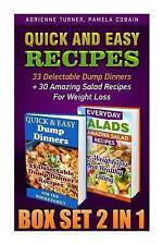 Quick and Easy Recipes BOX SET 2 IN 1: 33 Delectable Dump Dinners + 30 Amazing S
