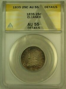 1835 Capped Bust Silver Quarter ANACS AU-55 Details Cleaned (Toned)