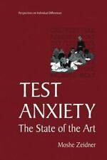 Test Anxiety : The State of the Art by Moshe Zeidner (2013, Paperback)