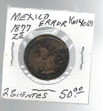 1877 Mexico Zacatecas 25 Centavos KM 406.9 SIlver Coin Error