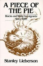 A Piece of the Pie: Blacks and White Immigrants Since 1880-ExLibrary