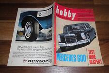 hobby 16 vom 28.7.1965 -- FUßBALL-KOLOSSEUM von KÖLN // FANGIO auf MERCEDES 600