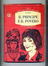 M.Twain # IL PRINCIPE E IL POVERO # Editrice AMZ 1963 # 1A Ed.