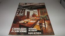 ART ET DECORATION [No 237] du 31/12/2099 - CARRELAGES A L'ANCIENNE - FAIENCES DE