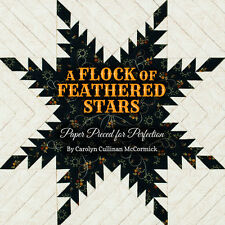 A FLOCK OF FEATHERED STARS Paper Pieced Perfection NEW BOOK 17 Quilt Patterns