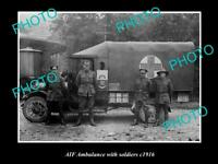 OLD LARGE HISTORIC PHOTO OF WWI AIF ANZAC AMBULANCE CAR WITH SOLDIERS 1916