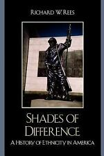 Shades of Difference: A History of Ethnicity in America Perspectives on a Multi