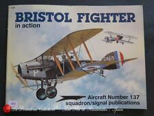 R65 - SQUADRON/SIGNAL PUBLICATIONS Aircraft No. 1137 BRISTOL FIGHTER IN ACTION