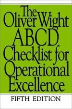 The Oliver Wight ABCD Checklist for Operational Excellence by Oliver Wight Inte