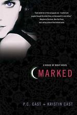 Marked  by P. C. Cast and Kristin Cast (2007, Paperback)