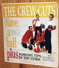 VINYL LP Crew-Cuts - The Crew Cuts Have A Ball (1959) RCA Custom Records Doo Wop