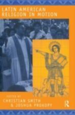 Latin American Religion in Motion,Roman Catholic,Protestant,Evangelical,Theology